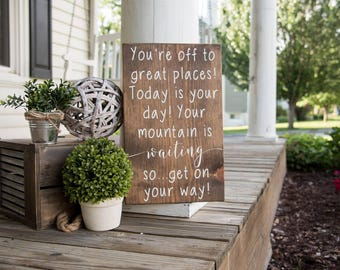 You're off to great places sign. Going away gift, Nursery signs, Dr. Suess, Dr. Seuss decor, graduation, graduation gift, Dr. Seuss quote