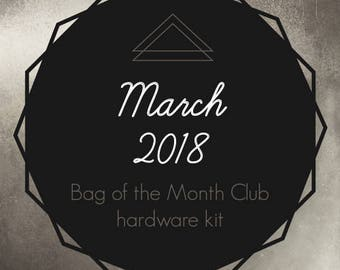 Bag of the Month Club - March 2018 Hardware Kit