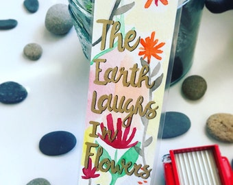 The Earth Laughs in Flowers bookmark