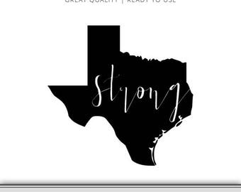 Texas Strong State Graphic - Texas Silhouette - Texas SVG - Cut Files - Digital Download - Cricut - Cameo - Ready to Use!