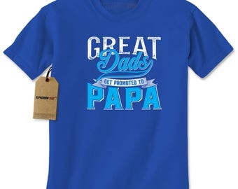Great Dads Get Promoted To Papa Mens T-shirt
