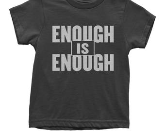 Enough Is Enough Youth T-shirt