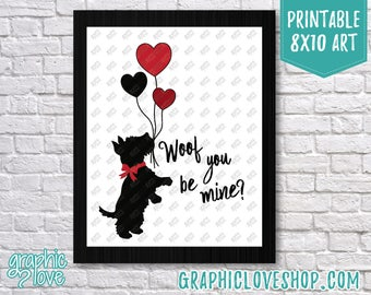 Printable 8x10 Scotty Dog, Woof You Be Mine Valentine Art Print | High Resolution JPG File, Instant Download, NOT Editable