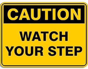 Medium Caution Watch Your Step Sticker (Business Safety Decal)