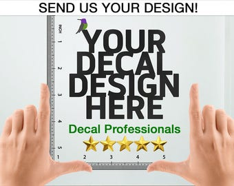 custom decal custom wall decal custom wall sticker custom decal sticker design your own deal any color any size professional service - Wall Stickers Design Your Own
