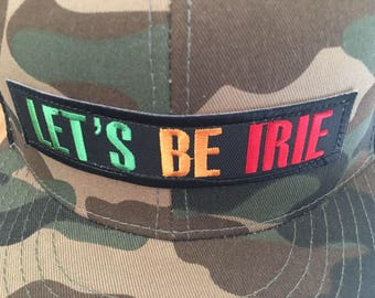 Let's Be Irie Patch