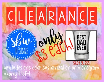 CLEARANCE Personalized Shot Glass
