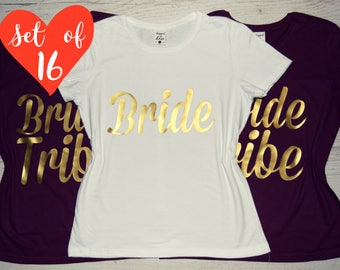 16 Bridesmaid Tee Shirts, 16 Bride Tribe Tees, Bridal Party Crew Neck Shirts (16), 16 Wedding Party T-Shirts, 16 Bride's Entourage T-shirts