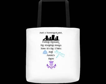Sassenach Girls Fans of Outlander Don't Stop Believing Tote  Sassenach Tote Bag Outlander Fan Tote Bag Unique tote Tote for fans