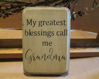 My Greatest Blessings Call Me Grandma wooden sign