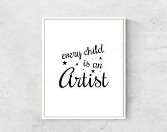 Every Child Is An Artist Art Print   Digital Print, Digital Download, Wall Art, Home Decor