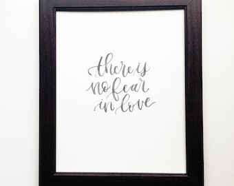 There Is No Fear In Love | Brush-Lettered Minimal Encouraging Quote Bible Verse Art Piece