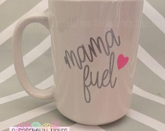Mama Fuel Coffee Mug