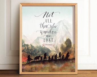 Lord of The Rings Art, Not All Those Who Wander are Lost, Calligraphy, Tolkien, LOTR, Wall Art, JRR Tolkien, Poster, Watercolor, Home decor