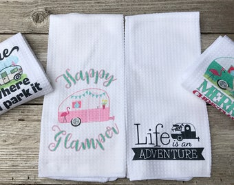 Funny Kitchen Towels Happy Glamper Home Is Where You Park It Life