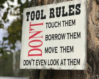 Tool Rules Wood Sign , Wood Sign with Tool Rules , Wood Sign for Garage , Mechanic Gift Idea