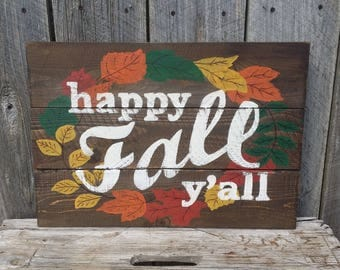Happy Fall Y'all Rustic Sign , Wood Autumn Wall Art