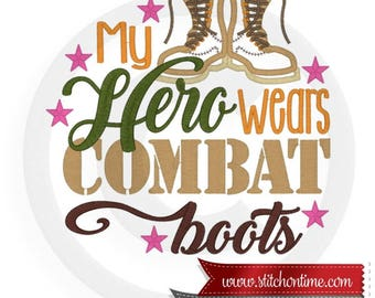 6862 Sayings : My Hero Wears Combat Boots Applique 3 Hoop Sizes Inc.Embroidery Design