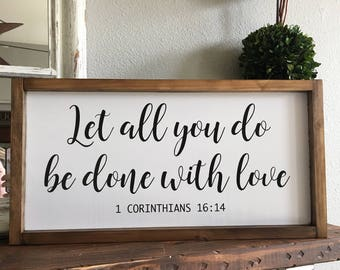 Let all you do be done with love