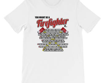 You Might Be a Firefighter Tshirt