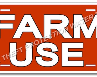 """FARM USE Utility Vehicle Tractor Lawn Mower License Plate Sign Aluminum 6"""" x 12"""" Will Not Rust"""