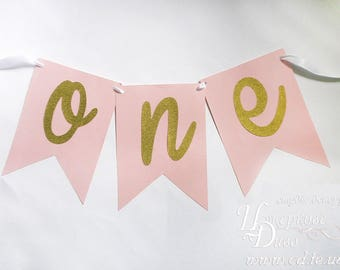 Banner ONE - Baby Girl 1st Birthday Banner - Pink Gold Glitter Banner - Cake Smash Bunting - Highchair Bunting - High Chair Sign One Baby