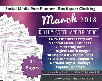 Social Media Planner for Clothing / Boutique / Online Stores March 93 social post ideas, 31 marketing tips, 10 blog post & 5 promo ideas