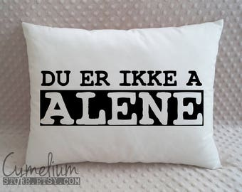 Du er ikke a alene - SKAM - decorative pillow