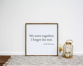 We Were Together I Forget The Rest Wood Sign (Mini) | EE Cummings | Framed Wood Sign | Literary Quotes | Wedding Gift | Gift for Her