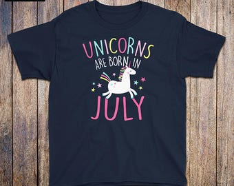 Unicorns Are Born In July - Kids Birthday Shirt, rainbow, july birthday, unicorn mama, unicorn dad, birthday gift, unicorn birthday party