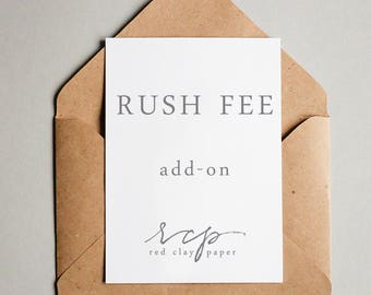 RUSH FEE add-on to existing orders