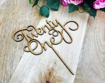 CLEARANCE! 1 ONLY Timber Twenty One Cake Topper 21st Birthday Cake Topper Cake Decoration Cake Decorating Birthday Cakes twenty one Cake Hap
