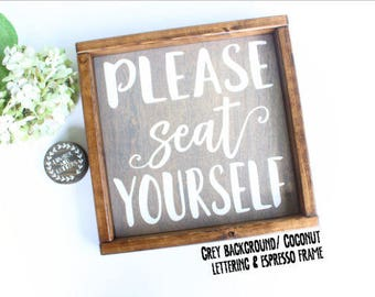 Please Seat Yourself Sign - Farmhouse Kitchen Sign - Farmhouse Bathroom Signs - Farmhouse bathroom Sign - Bathroom Wall Decor