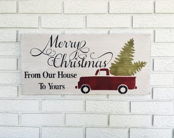 Merry Christmas From Our House To Yours, Merry Christmas Sign, Christmas Home Decor, Christmas Home Sign, Christmas Wall Decor