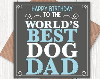Happy Birthday to the World's Best Dog Dad card, dog lovers, dog dads, dog dad birthday, vintage-look greetings cards