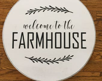Welcome to the Farmhouse wood sign - Farmhouse Living - Rustic Decor - wall decor