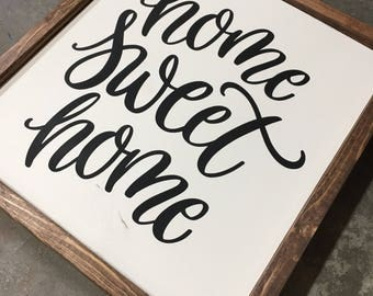 Home Sweet Home Wood Sign - Farmhouse Style - Rustic Decor - Home Decor