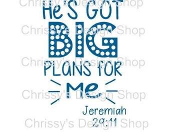 Jeremiah 29 11 svg bible quote / God's big plan printable  / Big plans svg file / religious svg / dxf / eps / pdf / religous quote clip art