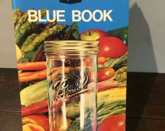 1974 Ball Blue Book Easy Guide To Canning and Freezing