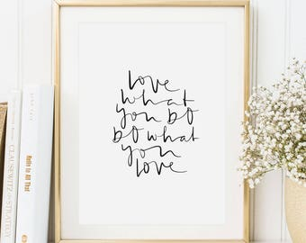 Love what yo do, do what you love - Poster, Art Print, Creative Quote, Life Quote, Love Quote