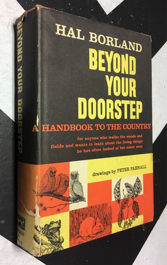 Beyond Your Doorstep - A Handbook to the Country by Hal Borland (Hardcover, 1962) vintage book