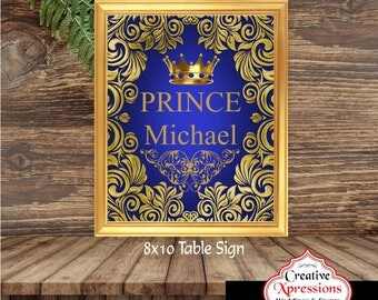 Royal Prince Table Sign | Table Sign | Prince  | Birthday Party or Baby Shower | Gold Flourish | Royal Blue and Gold | Personalized