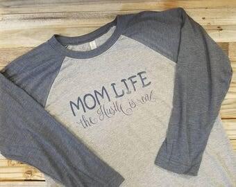 Momlife The Hustle is Real Raglan T-SHirt / Mom Baseball Shirt / Mom T-Shirt / Momlife / Mom / Baseball Top / Gift for mom / Mom Fashion