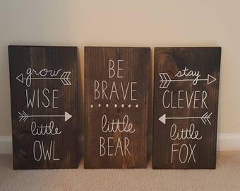 Woodland Baby Shower Nursery Decor, Boho Tribal Nursery, Grow Wise Little Owl, Be Brave Little Bear, Stay Clever Little Fox, Wood Sign