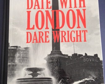 """Date With LONDON For Boys & Girls DARE WRIGHT 1st 1961 photography ... vintage author / photographer of """"The Lonely Doll"""""""