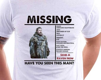 Tormund Brienne Shirt GAME Of THRONES T-shirt Missing Tormund Brienne Shirt