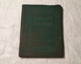 Dream Children - Little Leather Library Book- By Charles Lamb