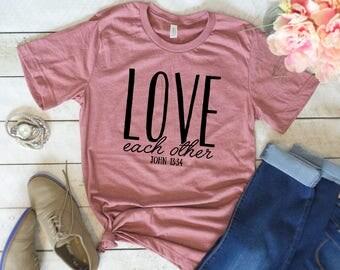 Cool Christian Shirts, Love Each Other, John 13:34, Womens Christian T Shirts, Religious Shirts, Christian T Shirts, Women's T Shirt