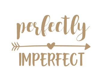 Perfectly Imperfect, mom life svg, #momlife svg, mom svg, fitness svg, mom cutting file, mom digital file, mom cut file, mom life svg