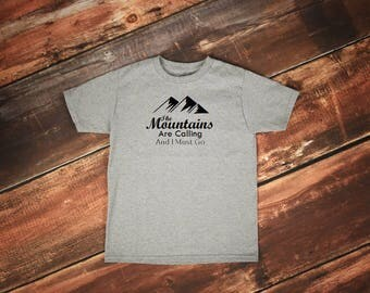 The Mountains are Calling tshirt, Mountain tshirt, Mountain shirt, Camping tshirt, Hiking tshirt, Outdoors tshirt, Camper tshirt, Mountain